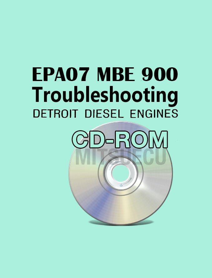 Detroit Diesel Series EPA07 MBE 900 DDEC VI Troubleshooting Guide CD (6SE580)