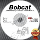 Bobcat T2250 Telescopic Handler Service Manual + Diagrams CD 6986740-EN (07-08)