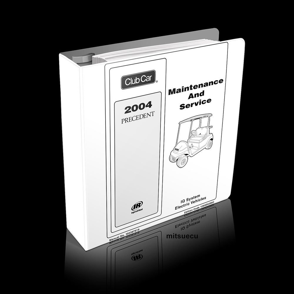 2004 Club Car Precedent ELEC Golf Car Maintenance and Service Manual 102680401
