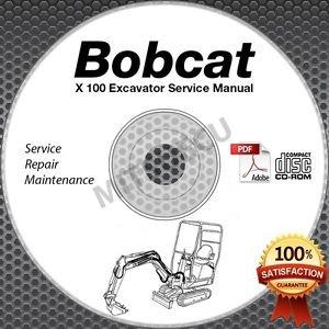 Bobcat X 100 Excavator Service Manual CD ROM (All Serial Numbers) repair shop