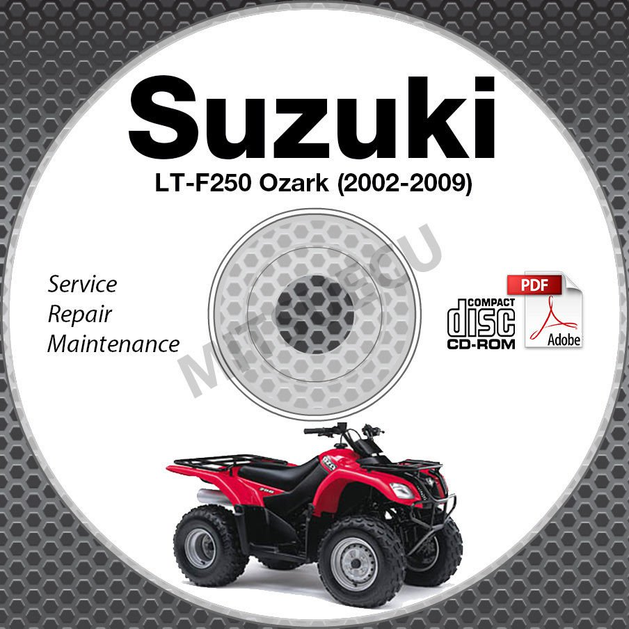 2002-2009 Suzuki LT-F250 OZARK Service Manual CD ROM 03 04 05 06 07 08  repair
