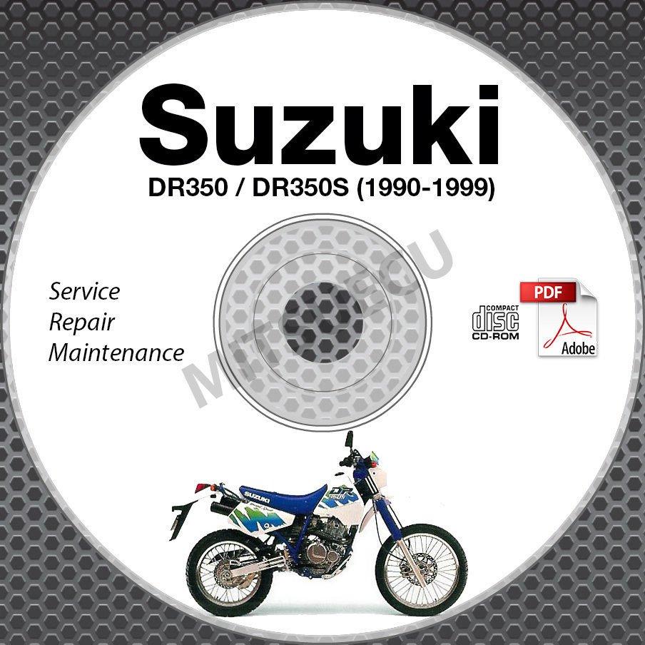 1990-1999 Suzuki DR350 DR350S Service Manual CD ROM 98 87 86 95 94 93 92 repair