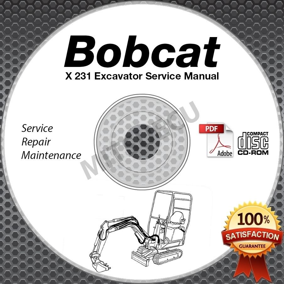 Bobcat X 231 Excavator Service Manual CD (S/N 508912001 and up) repair shop x231