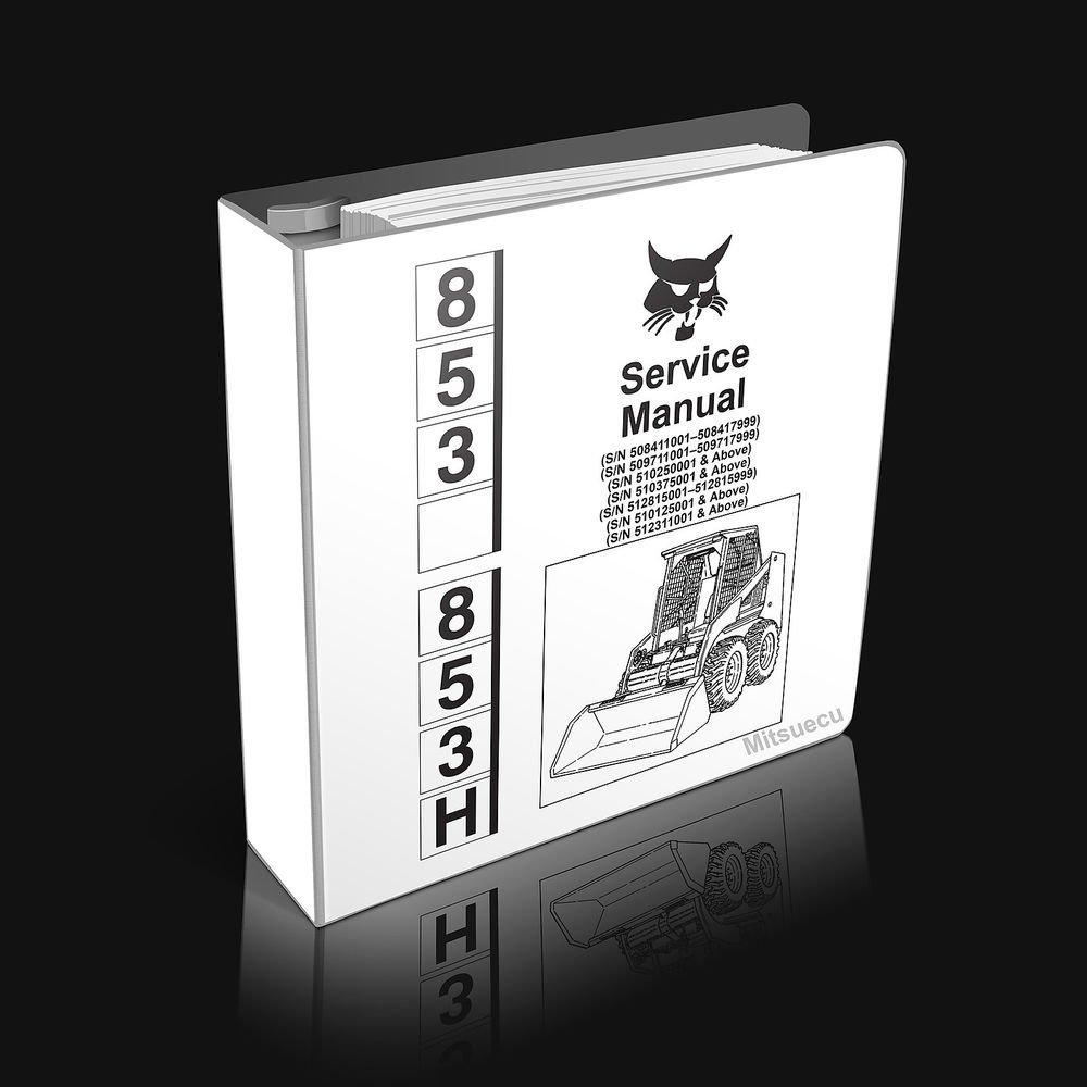Bobcat 853 853h Loader Service Manual 6720755 (Pub 6/99 updated thru 3/03)