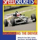 Engineering the Driver by Ross Bentley (2005, Paperback, Revised) New