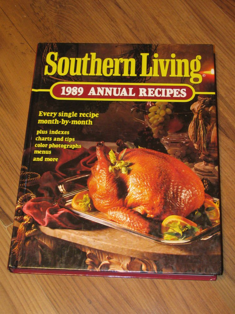 Southern Living, 1989 Annual Recipes by Southern Living Editors (1989,...