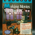 Making Movies with Your PC by Robert Hone and Margy Kuntz (1994, Paperback)