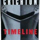 Timeline : by Michael Crichton - 1999