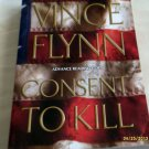Consent to Kill No. 8 by Vince Flynn (2005)