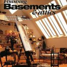 Finishing Basements and Attics : Ideas and Projects for Expanding Your Living...