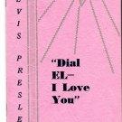 Elvis Presley 1962 Dial El I Love You 16-Page Privately Printed Booklet