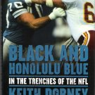 Black and Honolulu Blue By Keith Dorney 2003 Autobiography