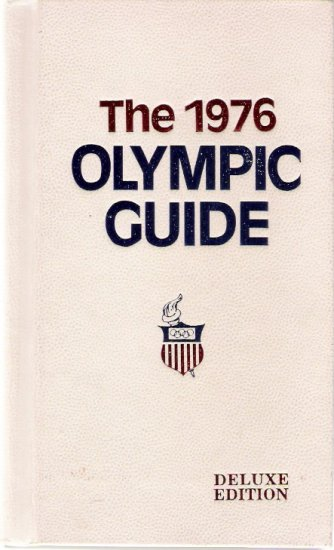 The 1976 Olympic Guide Deluxe Edition Hardcover Book