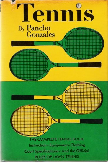 Tennis By Pancho Gonzales Hardcover Book 1962