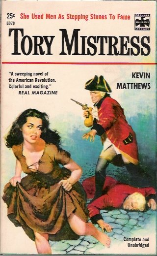Tory Mistress 1956 by Kevin Matthews Popular Library Eagle EB78 Vintage Paperback Good Girl Art