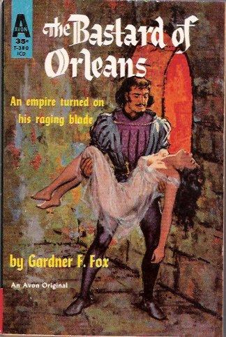 The Bastard of Orleans 1960 by Gardner F. Fox Avon T-380 Vintage Paperback