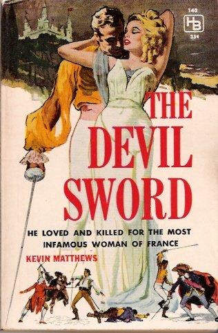 The Devil Sword 1960 by Kevin Matthews Hillman 354 Vintage Paperback