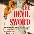 The Devil Sword 1960 by Kevin Matthews Hillman 354 Vintage Paperback