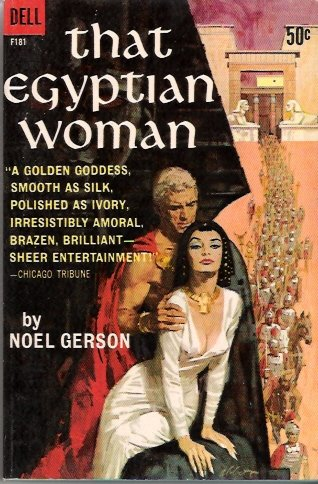 That Egyptian Woman 1962 by Noel Gerson Dell F181 Vintage Paperback Bob Abbett Cover Art