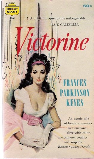 Victorine 1959 by Frances Parkinson Keyes Crest Giant d333 Vintage Paperback