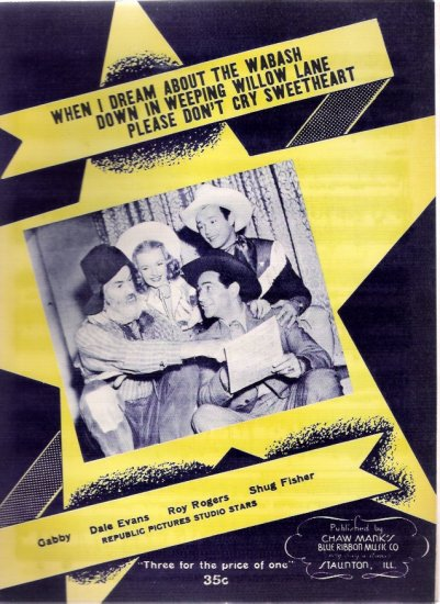 Roy Rogers, Dale Evans, Gabby Hayes, Shug Fisher 1945 Western Movie Sheet Music