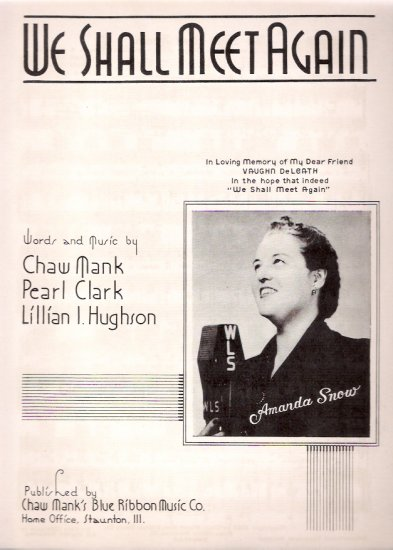 Amanda Snow WLS Chicago 1943 We Shall Meet Again Country Gospel Music Sheet