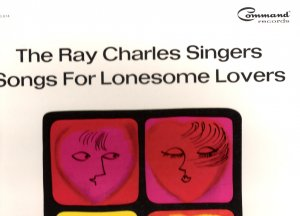 Ray Charles Singers Songs for Lonesome Lovers LP Album
