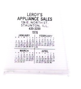 Leroy's Appliance Sales 1976 Staunton Illinois Advertising Pen Holder and Calendar