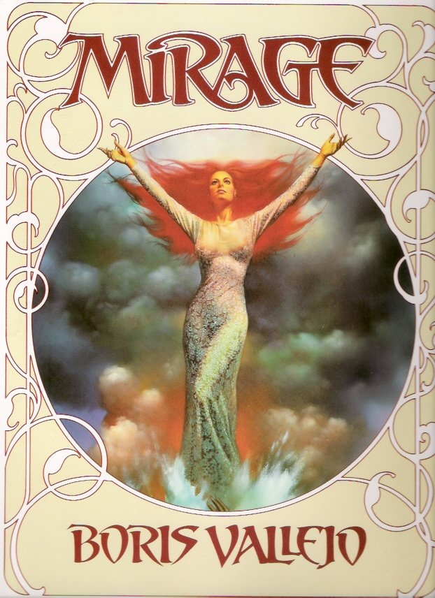 Mirage by Boris Vallejo 1982 Illustrated Hardcover Fantasy Book in Dust Jacket