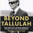 Beyond Tallulah by Dennis Hamilton 2011 First Edtion Book