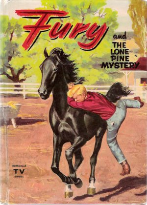 Fury and The Lone Pine Mystery 1957 Whitman TV Book