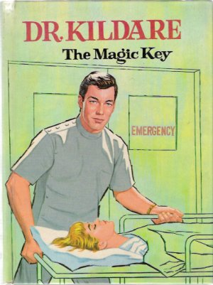 Dr. Kildare The Magic Key 1964 Whitman Authorized TV Book #1519 Like New