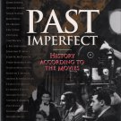 Past Imperfect: History According to the Movies 1995 First Edition Hardcover Book