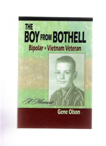 The Boy From Bothell Bipolar Vietnam Veteran by Gene Olson 2011 Signed Inscribed Book
