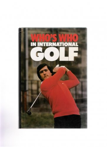 Who's Who in International Golf 1983 Hardcover Seve Ballesteros Cover Like New Condition