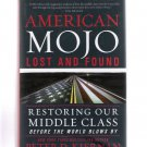 American Mojo: Lost and Found by Peter D Kiernan 2015 Hardcover First Edition