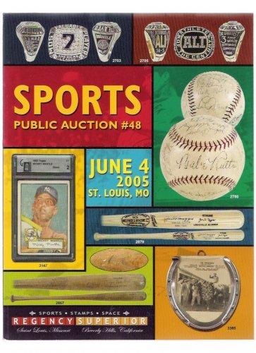 Regency Superior June 4, 2005 Sports Memorabilia Mickey Mantle Babe Ruth Auction Catalog