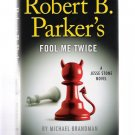 Robert B. Parker's Fool Me Twice by Michael Brandman 2012 First Edition Hardcover New