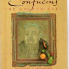 Confucius: The Golden Rule by Russell Freedman 2002 Hardcover First Edition New