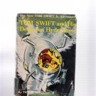 Tom Swift Jr. and His Deep Sea Hydrodome 1958 Hardcover Vintage Children's Book