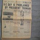 Wichita Beacon Original World War II Newspaper May 8, 1945 V-E Day Is Proclaimed