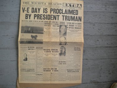 Wichita Beacon Original World War II Newspaper May 8, 1945 V-E Day Is Proclaimed