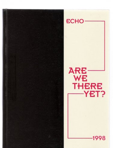 Staunton Illinois High School 1998 Echo Yearbook Are We There Yet? New
