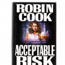 Acceptable Risk by Robin Cook 1995 First Edition Hardcover Medical Thriller