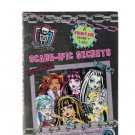 Monster High Scare-Ific Secrets 2015 First Edition Hardcover