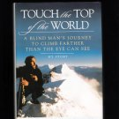 Touch the Top of the World Erik Weihenmayer 2001 Signed Hardcover Book
