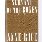 Servant of the Bones Anne Rice 1996 First Edition Hardcover