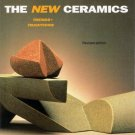 The New Ceramics: Trends+Traditions Peter Dormer Revised Edition 1996