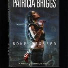 Bone Crossed Patricia Briggs 2009 Signed First Edition Hardcover Book