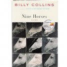 Nine Horses Billy Collins Poetry Hardcover Book 2002